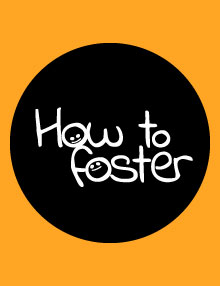How To Foster
